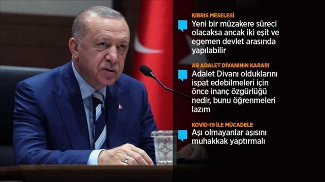 Cumhurbaşkanı Erdoğan: Kıbrıs Türk'ü Ada'da yarım asırdır eşitlik ve adalet mücadelesi veriyor